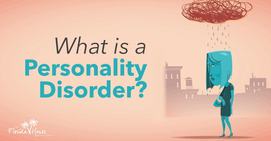 What is a Personality Disorder - Blog - FHE