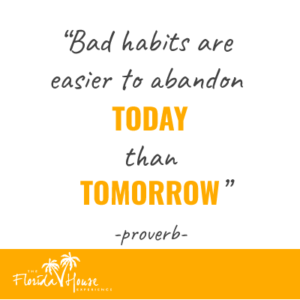 Quote on bad habits today and tomorrow