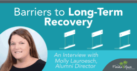 Barriers to Long-term Recovery - Interview with Alumni Director