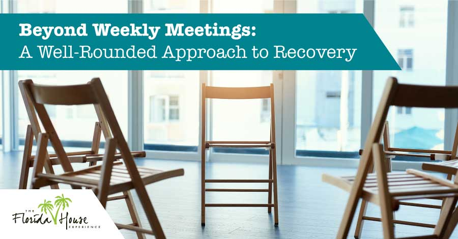 A Well-rounded approach to recovery - More than weekly meetings