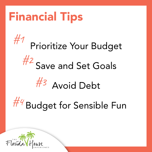 Prioritize Your Budget, Save and Set Goals, Avoid Debt, Budget for Sensible Fun
