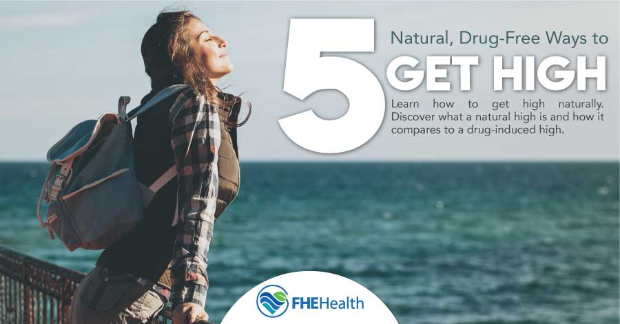 The 5 natural drug-free ways to get high