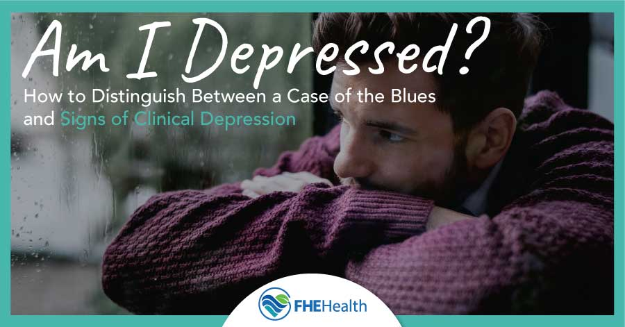 How to distinguish between a case of the blues - Am I Depressed