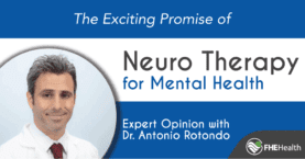 Expert Opinion - Exciting Promise of NeuroTherapy