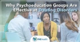 Why Psychoeducation Groups Are Effective at Treating Disorders