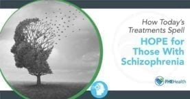 Hope for Those with Schizophrenia