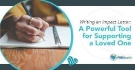 Writing an impact letter - a powerful tool for supporting a loved one