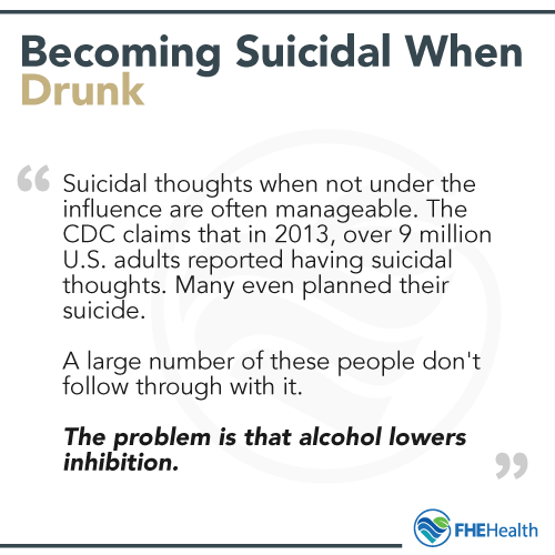 Becoming more suicidal when drunk