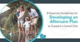 8 Essential Guidelines for Developing an Aftercare Plan