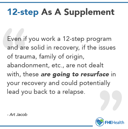 12-step programs should supplement treatment