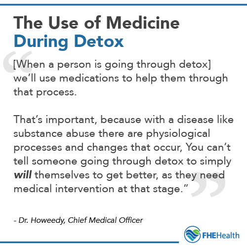 The use of medicine during detox