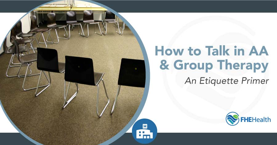 How to Talk in AA & Group Therapy