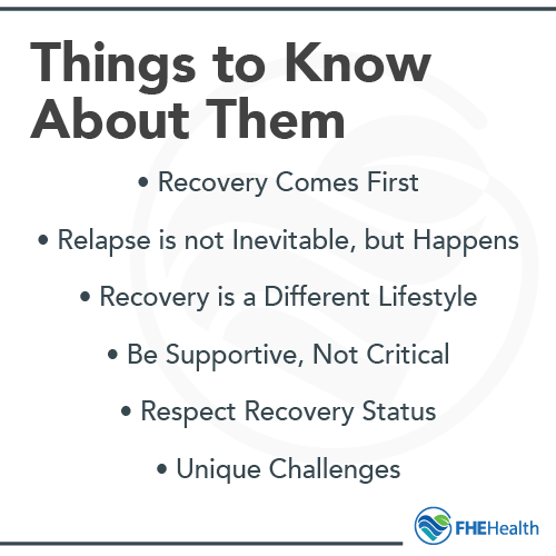 Things to know about someone in recovery