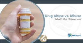 Drug Abuse vs Misuse - What's the difference?