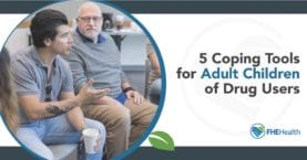 Coping Tools for Adult Children of Drug Users