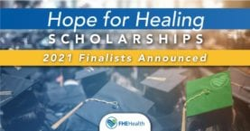 Hope for Healing Scholarship Finalists 2021