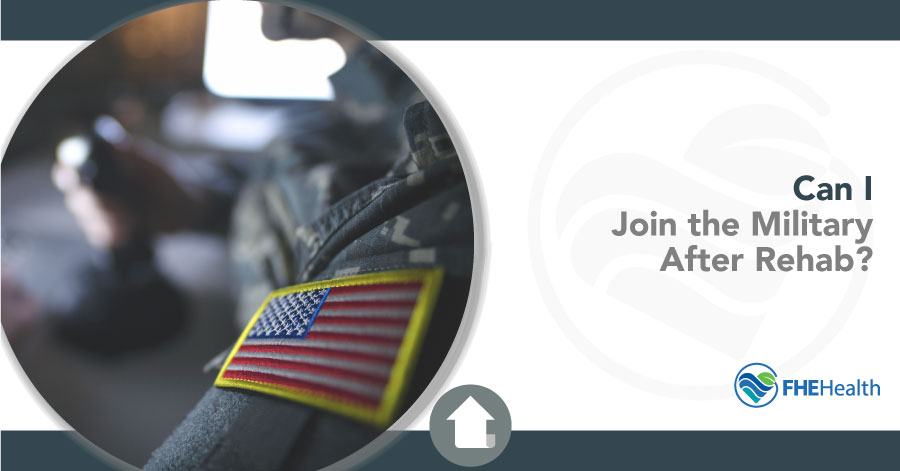 Join Military after rehab